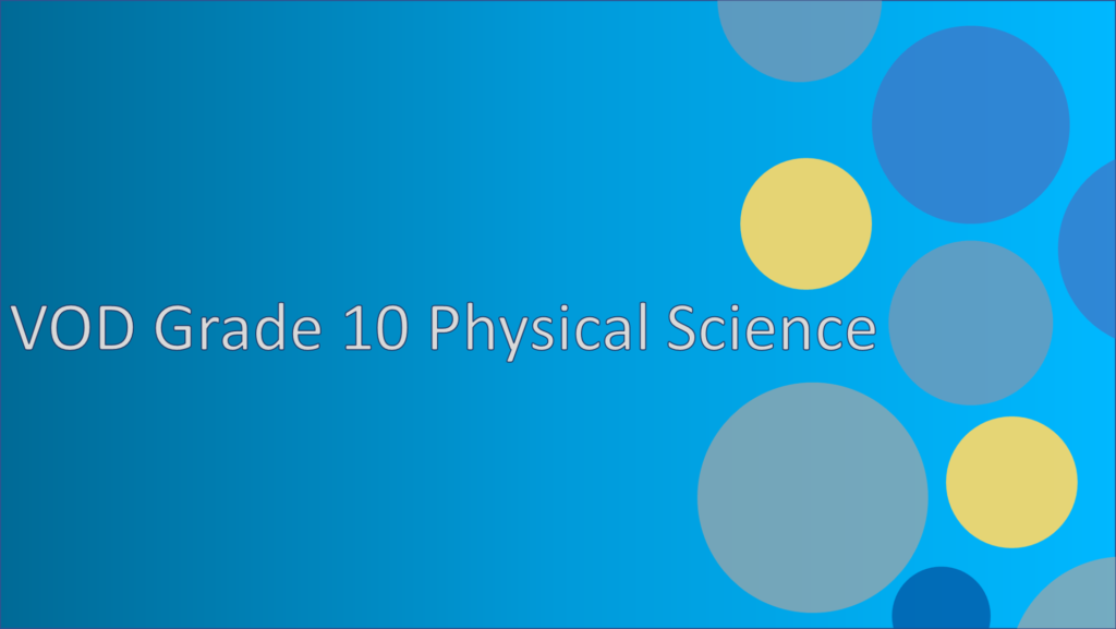 VOD Grade 10 Physical Science